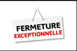 FERMETURE DE L ETABLISSEMENT AU 18 MARS 2020