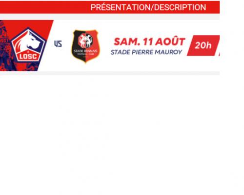 reprise LIGUE1 LILLE RENNES LE 11 AOUT à 20h00 au stade Pierre Mauroy