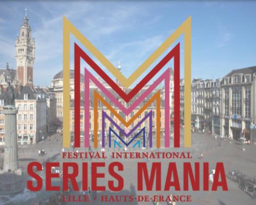 SERIE MANIA Saison 2   FESTIVAL DES SERIES du  22 AU 30 MARS 2019
