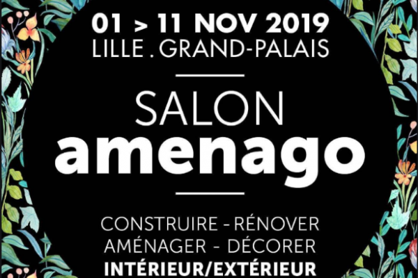 SALON AMENAGO JUSQUE 11 NOVEMBRE 2019 AU LILLE GRAND PALAIS